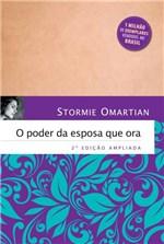 Ficha técnica e caractérísticas do produto Livro - o Poder da Esposa que Ora - 2ª Edição Ampliada