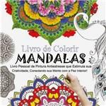 Ficha técnica e caractérísticas do produto Livro para Colorir - Mandalas - 1ª Edição