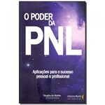 Ficha técnica e caractérísticas do produto Livro - Poder da Pnl, o - Ser Mais