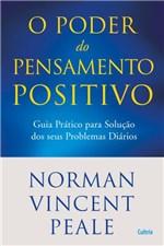 Ficha técnica e caractérísticas do produto Livro - Poder do Pensamento Positivo