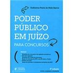 Ficha técnica e caractérísticas do produto Livro - Poder Público em Juízo para Concursos