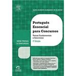 Livro - Português Essencial para Concursos: Temas Fundamentais e Exercícios - Série Provas & Concursos