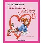Livro - Primeiro Amor de Laurinha, o