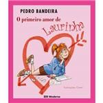 Ficha técnica e caractérísticas do produto Livro - Primeiro Amor de Laurinha, o