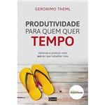Livro - Produtividade para Quem Quer Tempo