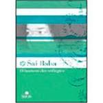 Ficha técnica e caractérísticas do produto Livro - Sai Baba o Homem dos Milagres