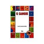 Ficha técnica e caractérísticas do produto Livro - Sangue, o