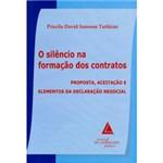 Ficha técnica e caractérísticas do produto Livro - Silêncio na Formação dos Contratos, o