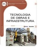 Ficha técnica e caractérísticas do produto Livro - Tecnologia de Obras e Infraestrutura