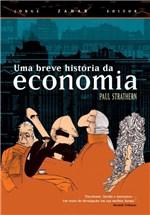 Ficha técnica e caractérísticas do produto Livro - uma Breve História da Economia
