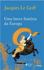 Ficha técnica e caractérísticas do produto Livro - uma Breve História da Europa