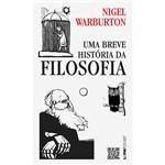 Ficha técnica e caractérísticas do produto Livro - uma Breve História da Filosofia