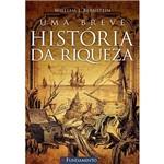 Ficha técnica e caractérísticas do produto Livro - uma Breve História da Riqueza