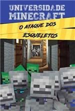 Ficha técnica e caractérísticas do produto Livro - Universidade Minecraft - o Ataque dos Esqueletos