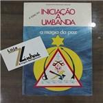 Ficha técnica e caractérísticas do produto Livros - Iniciação a Umbanda