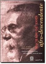 Ficha técnica e caractérísticas do produto Machado de Assis: Afro-descendente - - Crisalida