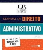 Ficha técnica e caractérísticas do produto Manual de Direito Administrativo - 03 Ed - Saraiva
