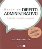 Ficha técnica e caractérísticas do produto Manual de Direito Administrativo - 08 Ed - Saraiva