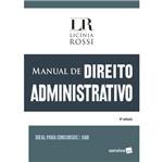 Ficha técnica e caractérísticas do produto Manual de Direito Administrativo - Saraiva - 4 Ed