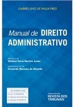 Ficha técnica e caractérísticas do produto Manual de Direito Administrativo