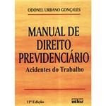 Ficha técnica e caractérísticas do produto Manual de Direito Previdenciário: Acidentes de Trabalho