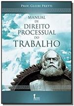 Ficha técnica e caractérísticas do produto Manual de Direito Processual do Trabalho 08 - Icone