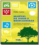 Ficha técnica e caractérísticas do produto Manual de Jogos e Brincadeiras - 1o Ed. 2013 - Wak