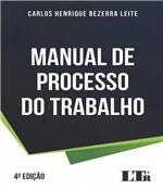 Ficha técnica e caractérísticas do produto Manual de Processo do Trabalho - 04 Ed - Ltr
