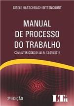 Ficha técnica e caractérísticas do produto Manual de Processo do Trabalho - Ltr