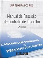 Ficha técnica e caractérísticas do produto Manual de Rescisão de Contrato de Trabalho - Ltr