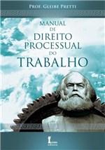 Ficha técnica e caractérísticas do produto Manual de Direito Processual do Trabalho - Icone