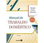 Ficha técnica e caractérísticas do produto Manual do Trabalho Domestico - Saraiva