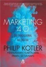 Ficha técnica e caractérísticas do produto Marketing 4.0 - do Tradicional ao Digital - Kartajaya Hermawan