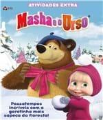 Ficha técnica e caractérísticas do produto Masha e o Urso - Atividades Extra