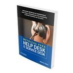 Ficha técnica e caractérísticas do produto Metricas para Help Desk e Service Desk - Novatec