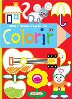 Ficha técnica e caractérísticas do produto Livro - Meu Primeiro Livro de Colorir - 3 Anos
