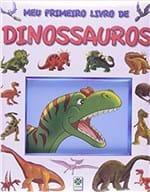Ficha técnica e caractérísticas do produto Meu Primeiro Livro de Dinossauros