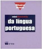 Ficha técnica e caractérísticas do produto Minidicionario da Lingua Portuguesa - Silveira Bueno - Ftd
