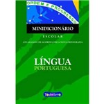 Minidicionario Escolar da Lingua Portuguesa - Conforme Nova Ortografia
