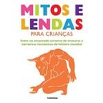 Ficha técnica e caractérísticas do produto Mitos e Lendas para Criancas - Publifolha