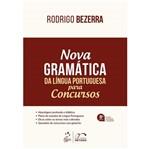 Ficha técnica e caractérísticas do produto Nova Gramatica da Lingua Portuguesa para Concursos - Metodo