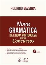 Ficha técnica e caractérísticas do produto Nova Gramática da Língua Portuguesa para Concursos