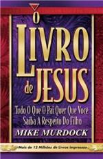 Ficha técnica e caractérísticas do produto O Livro de Jesus