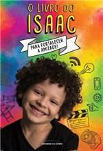 Ficha técnica e caractérísticas do produto O Livro do Isaac - Universo dos Livros