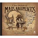 O Livro Ilustrado dos Maus Argumentos - 1ª Ed.