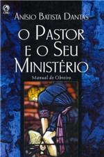 Ficha técnica e caractérísticas do produto O Pastor e o Seu Ministério - Cpad
