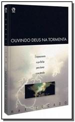 Ficha técnica e caractérísticas do produto Ouvindo Deus na Tormenta - Cpad