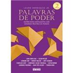 Palavras de Poder Entrevistas Instigantes com Grandes Mestres do Mundo / Henriques Jr.