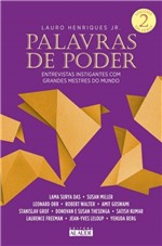 Ficha técnica e caractérísticas do produto Palavras de Poder. Vol.2 - Entrevistas Instigantes com Grandes Mestres do Mundo