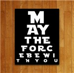 Placa Decorativa May The Force